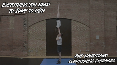 Everything You Need To Jump To H2H + Handstand Conditioning Exercises - Instructional Videos