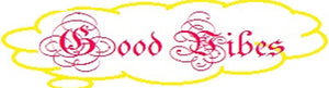 Good Vibes Well being store logo sells dresses skirts shirts general clothing and other items