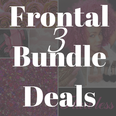 3 Bundle + Frontal Deals