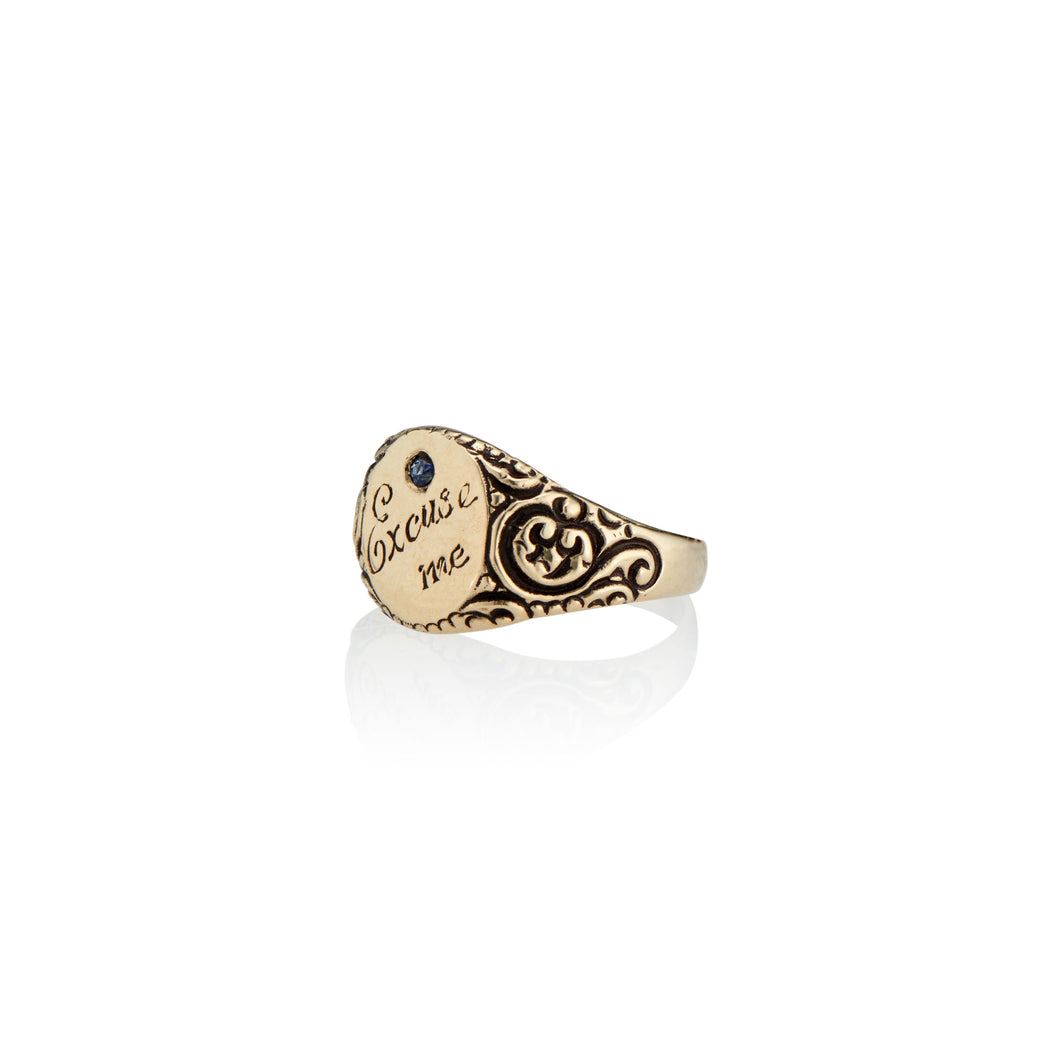 Excuse Me Signet Ring