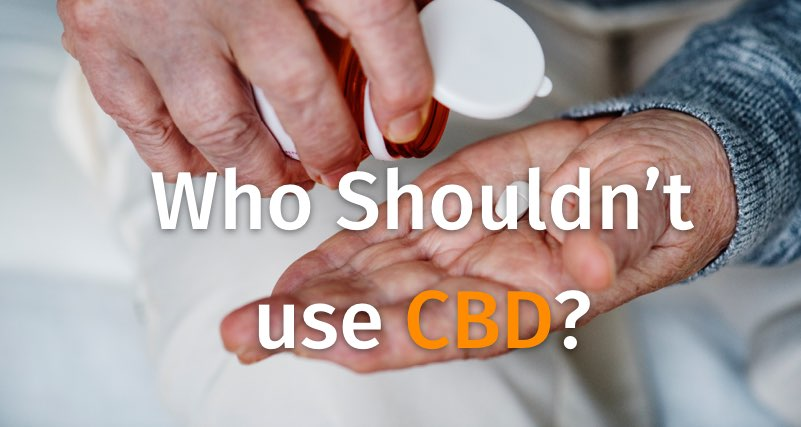 Who should not use cbd?
