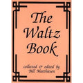1024 - The Waltz Book Vol. I by B. Matthiesen