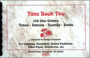 8006b- Tune Book Two (104 One-Octave Tunes), compiled by George Kelischek