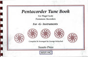 1040 - Pentacorder Tune Book for -G- Instruments by George Kelischek [MSF19G]