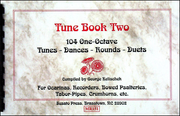 0989 - Tune Book Two (104 One-Octave Tunes) compiled by G. Kelischek [MR151]