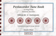 1036 - Pentacorder Tune Book for -C- Instruments by George Kelischek [MSF19C]