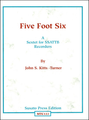 1033 - Five Foot Six, A Sextet for Rec. by J.S. Kitts-Turner (SSATTB) [MTC123]