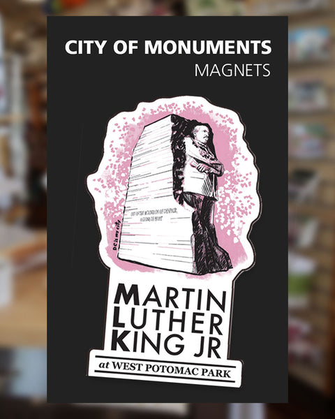 Martin Luther King Jr - Magnet - City of Monuments