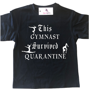 This Gymnast Survived Quarantine T-Shirt