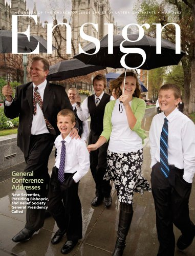 Ensign, May 2012 (Ensign Magazine) - Zions Marketplace