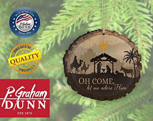 P. GRAHAM DUNN O Come Let Us Adore Him Nativity Scene Wood Tree Bark 4 inch Christmas Tree Ornament