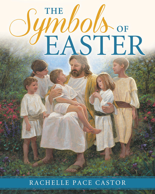 The Symbols of Easter