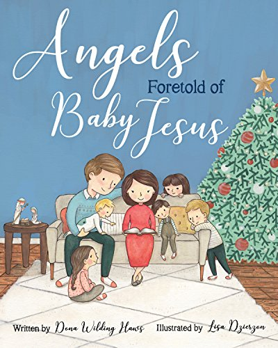 Angels Foretold of Baby Jesus - Zions Marketplace