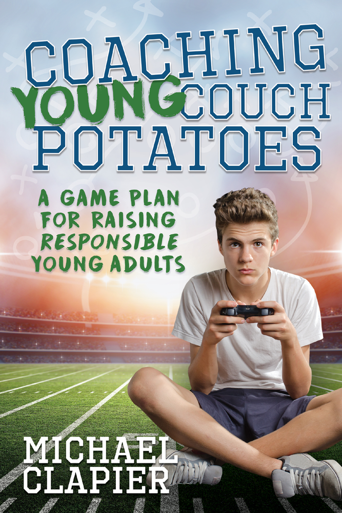 Coaching Young Couch Potatoes: A Game Plan for Raising Responsible Young Adults - Zions Marketplace