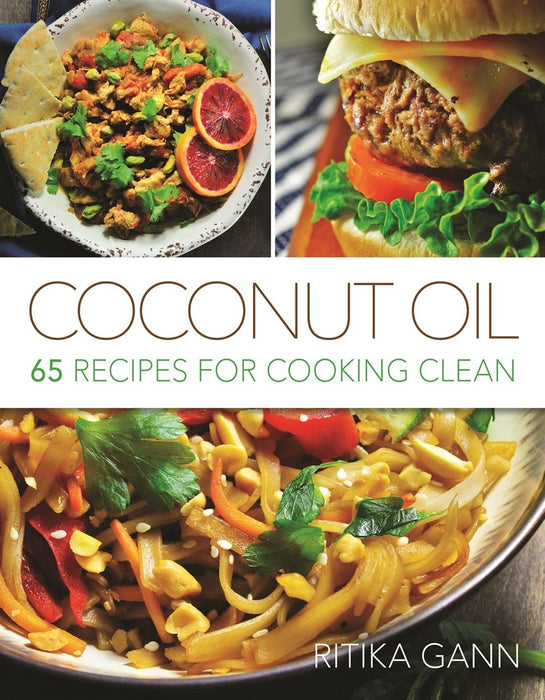 Coconut Oil: 65 Recipes for Cooking Clean - Zions Marketplace