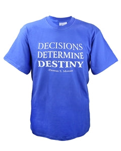 Decisions Destiny - Blue T-Shirt - Zions Marketplace