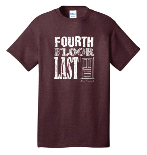 Fourth Floor Last Door - Brown T-Shirt - Zions Marketplace