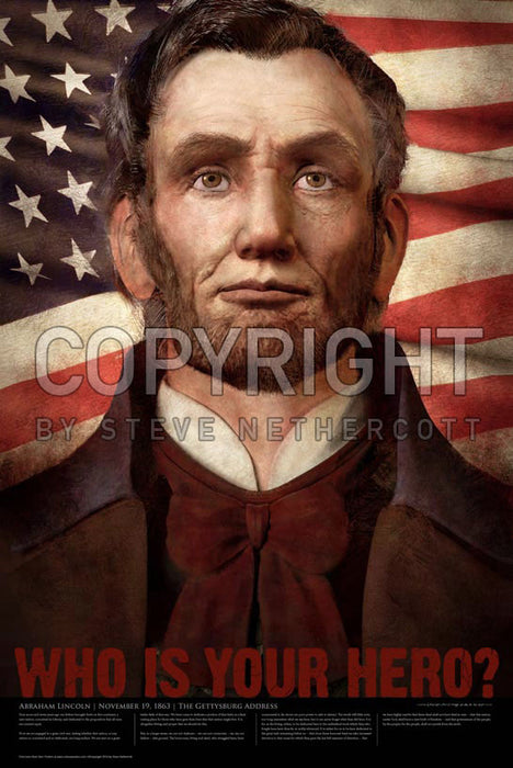 Real Hero  - Abraham Lincoln, The Gettysburg Address