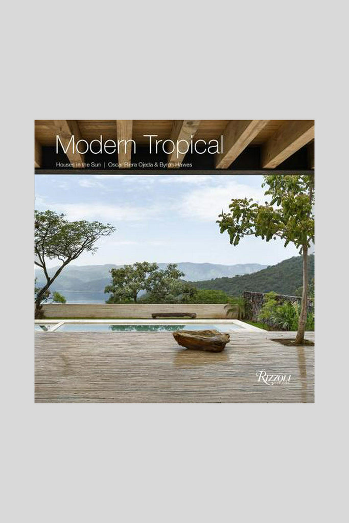 Modern Tropical: Houses in the Sun