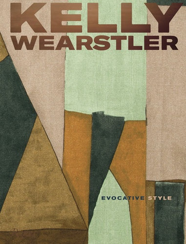 Kelly Wearstler: Evocative Style