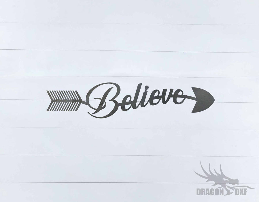 Arrow Design - Believe - DXF Download