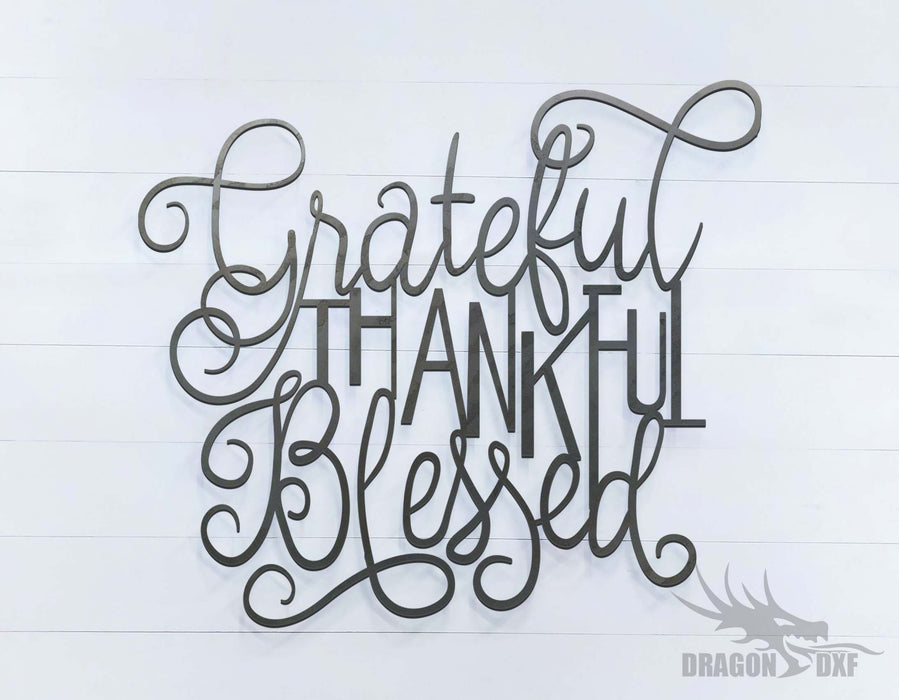 Grateful Thankful Blessed - DXF Download