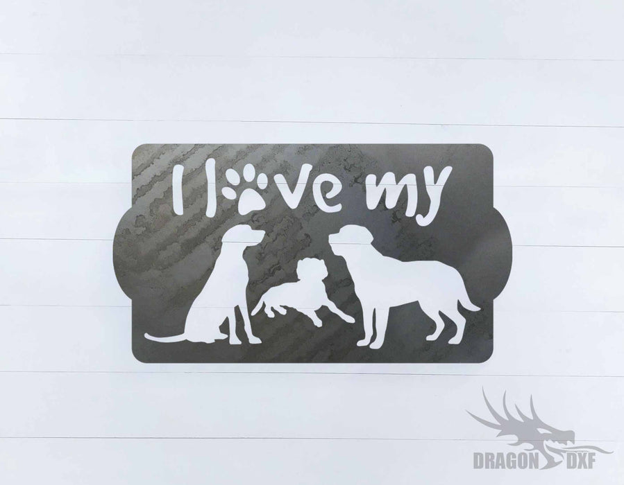 I Love my Dogs Design  - DXF Download