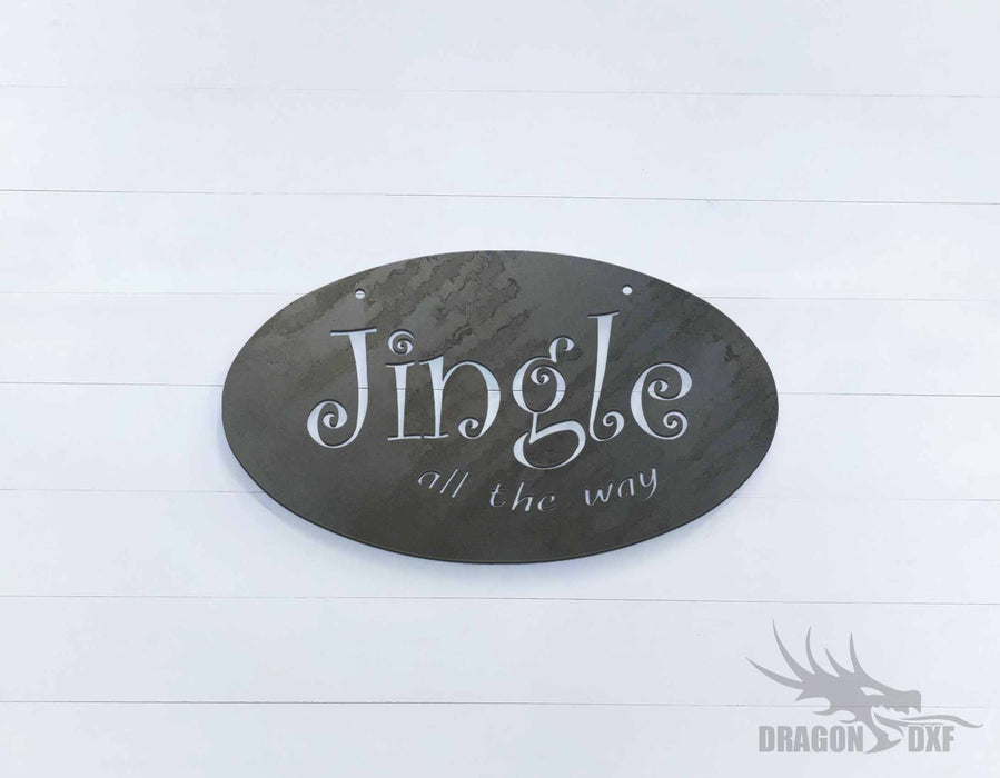 Jingle All the way Oval Sign - DXF Download