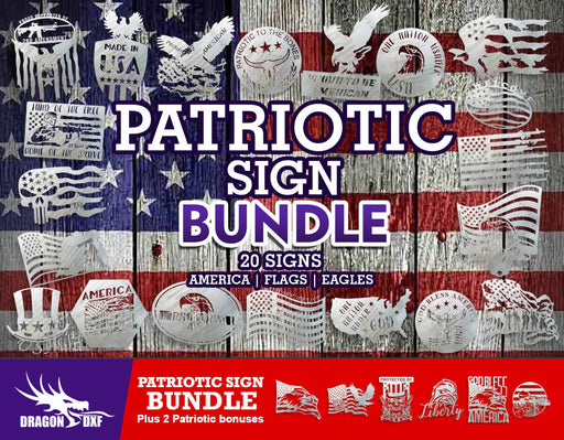Patriotic Sign Bundle Plus 2 Bonuses - DXF Download