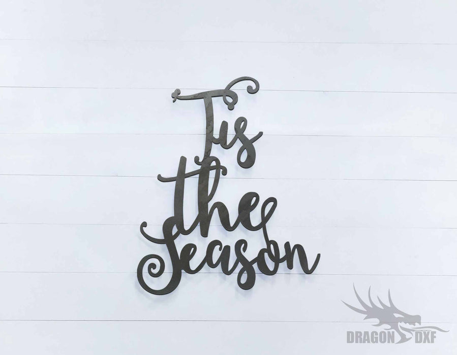 Tis The Season Sign - DXF Download