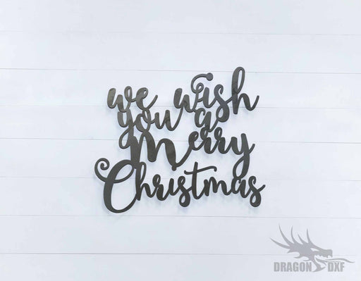 We Wish you a Merry Christmas Sign - DXF Download