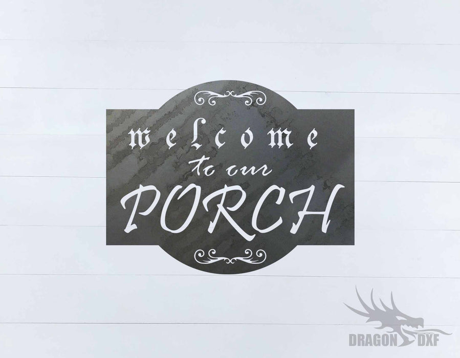 Welcome to our Porch sign 11 - DXF Download