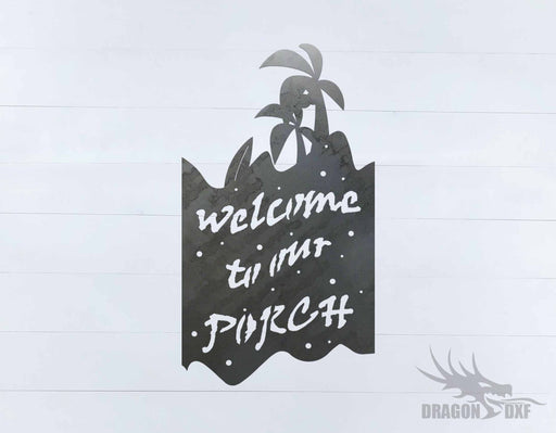 Welcome to our Porch sign 12 - DXF Download