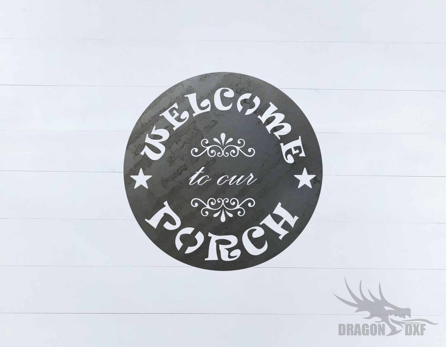 Welcome to our Porch sign 1 - DXF Download