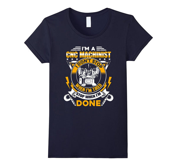 CNC Machinist Shirt - I'm A CNC Machinist Tee Shirt
