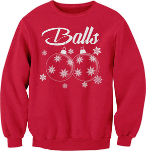 BALLS - Funny Ugly Christmas Ornament Sweater Style - SWEAT SHIRT