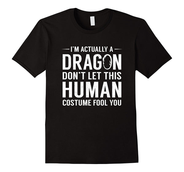 I'm Actually A Dragon Funny Halloween Costume T-Shirt