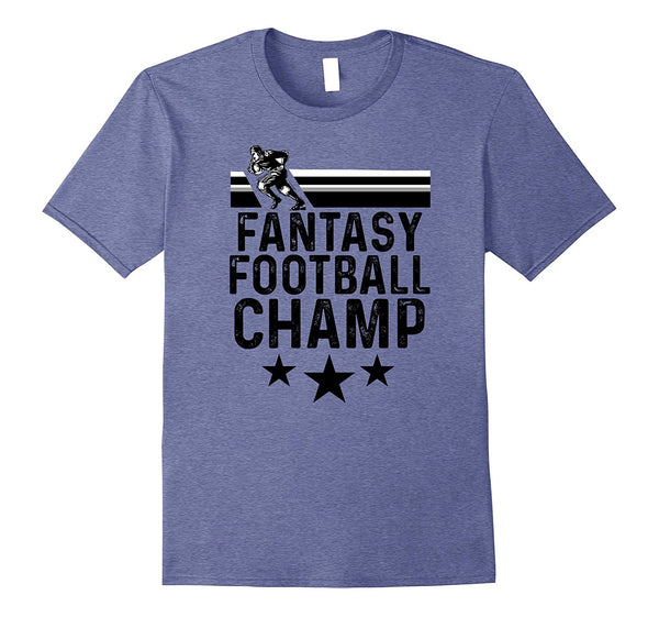 Funny Fantasy Football Champ T-Shirt