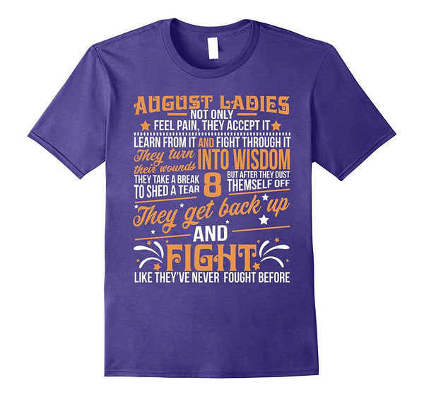 Ladies are born in August T-shirt Leo Pride