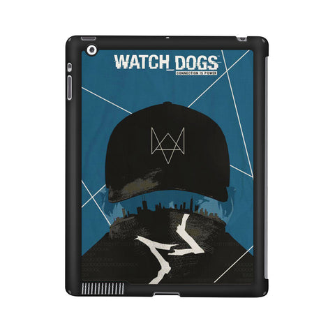 Watch Dogs Connection Is Power iPad 2 | 3 | 4 Case