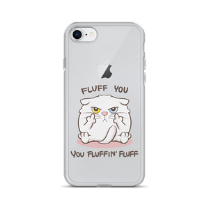 Fluff You - iPhone Case