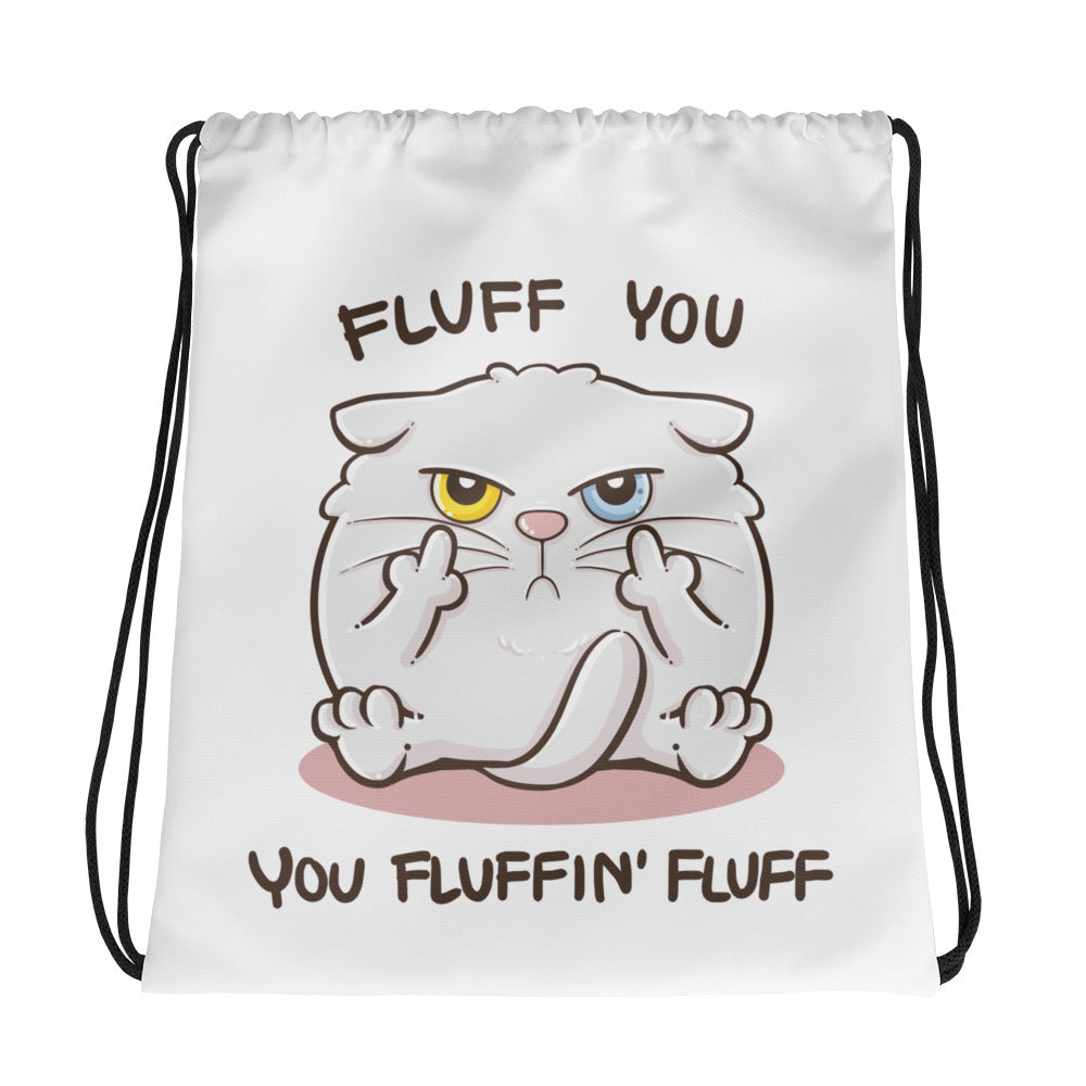 Fluff You - Drawstring Bag