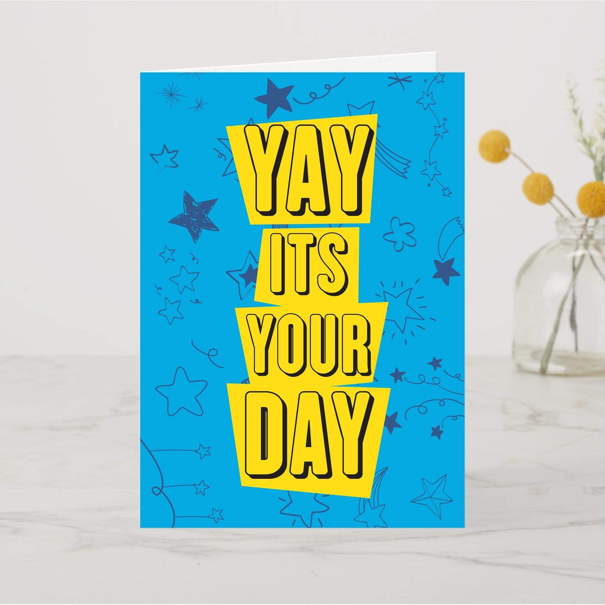 Card Yay It's Your Day Card - A6 Card