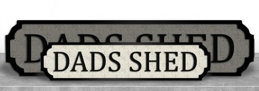 DADS SHED Mini Road/Street Sign