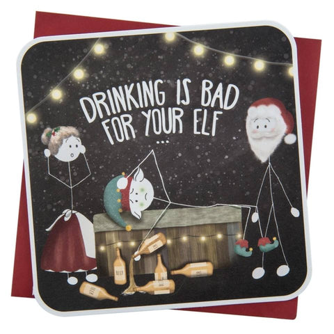 Drinking is bad for your elf Christmas Card