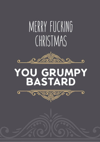 Funny Rude Christmas Card - Grumpy Bastard - Egg & Beans Cards