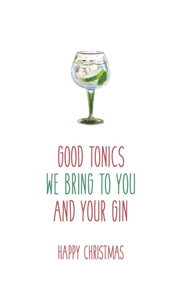Good tonics we bring to you and your gin Christmas Card - Egg & Beans Cards