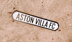 ASTON VILLA FC Road Street Sign