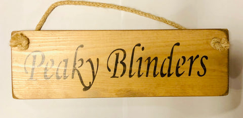 Peaky Blinders Solid Wood Roped Sign Others Available