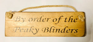 peaky blinders wooden rope hanging sign